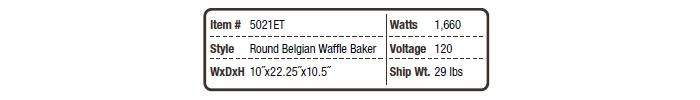 5021 Round Belgian Waffle Baker