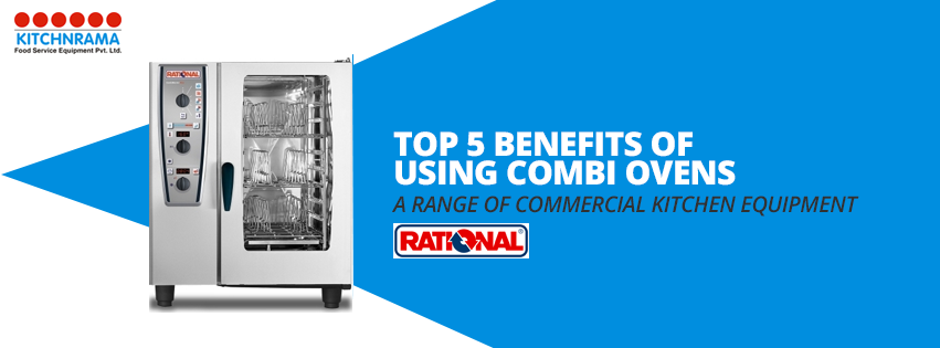 Benefits of Combi Oven